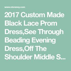 2017 Custom Made Black Lace Prom Dress,See Through Beading Evening Dress,Off The Shoulder Middle Sleeves Party Dress sold by LovePromDresses on Storenvy