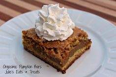 Julie' Eats & Treats: Orgasmic Pumpkin Bars ~ You know you want to go make these!!