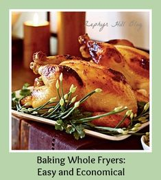 Whole chicken fryers are so cheap at the grocery - here are two easy ways to cook them!