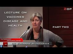 The Brilliance of Dr. Suzanne Humphries on The Dangers of Vaccines - YouTube