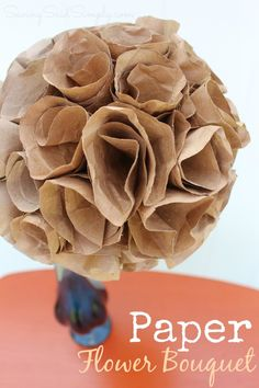 DIY Paper Flower Bouquet | Perfect Mother's Day Craft - DIY beautiful, handmade flowers made from paper bags, cost $0. Perfect spring or Mother's Day craft