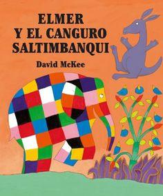 Elmer y el canguro saltimbanqui. David Mckee. Beascoa, 2007