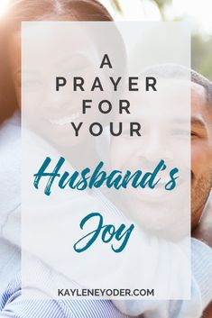 A Scripture prayer for your husband to experience joy from the Lord even in the midst of trials. May the joy of the Lord be his. Marriage Prayer, Godly Marriage, Happy Marriage, Marriage Advice, Love And Marriage, Godly Wife, Prayer For Love, Power Of Prayer, Praying For Your Husband