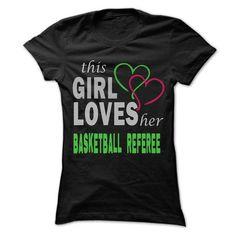 This Girl Love herBasketball referee - Cool Job Shirt 99 !