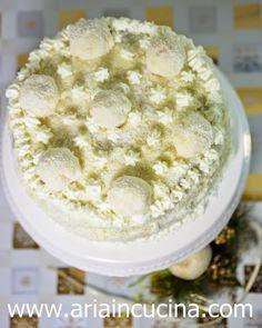 Blog di cucina di Aria: Torta Raffaello