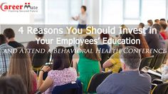 Jobs, Recruitment and Consultancy : 4 Reasons Your Employees Should Attend Conferences...
