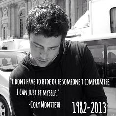 Cory Montieth. Sadden by the fact that we not only lost Cory but also Finn Hudson :( #RIPCoryMontieth