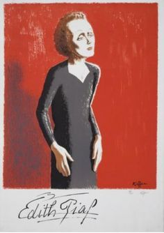 By Charles Kiffer, Edith Piaf.
