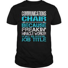 (Top 10 Tshirt) Awesome Tee For Communications Chair [TShirt 2016] Hoodies, Funny Tee Shirts