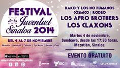 Festival de la Juventud Sinaloa 2014, cartelera martes 4 de noviembre de 2014. Sede: Mazatlán, Sinaloa.