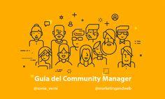 Qué es un Community Manager, qué hace y cuáles son sus principales funciones. Super Guía