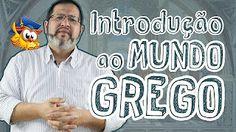 Introdução ao Mundo Grego