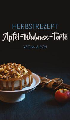 Saftige Apfel-Walnuss-Torte mit Karamell-Topping - vegan und roh #veganfoodporn #herbstrezept #walnüsse #torte #vegan #apfelkuchen #apfeltorte #karamell