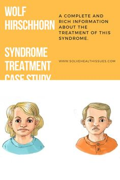 Wolf Hirschhorn Syndrome Treatment, disease, Symptoms, prognosis: is a hereditary disease caused by deletion of the short arm of chromosome With such a Edwards Syndrome, Fetal Abnormalities, Fetal Movement, First Month Of Pregnancy, Mental Retardation, Wolf, Cleft Lip, Congenital Heart Defect, Disease Symptoms