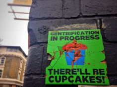 Gentrification in progress. #cupcakes