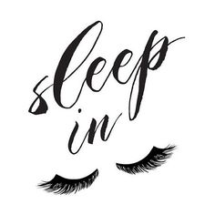Bedroom wall decor, sleep in, let's sleep in, eyelashes print, fashion... ❤ liked on Polyvore featuring home, home decor and wall art