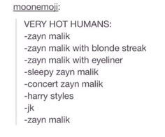 Zayn girls be like