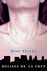 Blue Bloods by Melissa De La Cruz (First book in Series)