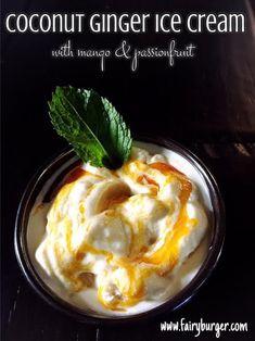 Coconut Ginger Ice Cream with Mango & Passionfruit | @fairyburger