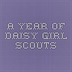 A YEAR OF DAISY GIRL SCOUTS