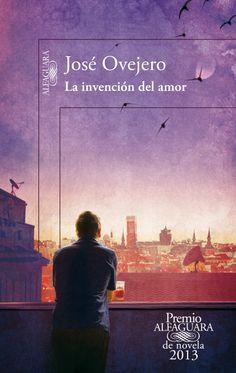 La invención del amor. José Ovejero. transcurre en Madrid y relata la historia…