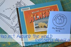 Project Around the World: Exploring Alaska ~ Creative Family Fun