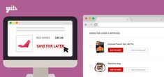YITH WooCommerce Save for later Premium 1.0.5 Extension - Get Lot