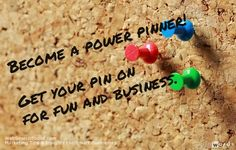 Pinterest For Business: 11 Simple Tips To Become A Power Pinner For Fun And Profit