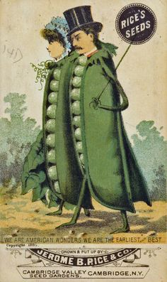 These amusing anthropomorphic illustrations were produced in the mid-1880's, a time when – in contrast to today's Monsanto-dominated seed industry — the number of American seed companies was growing rapidly.