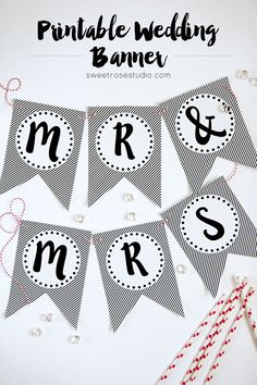 50+ Wedding CraftsYou Can Make in 15 Minutes or Less at Sweet Rose Studio | Printable Wedding Banner