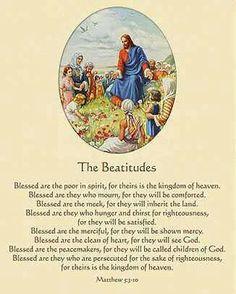 The Beatitudes. Christian. Jesus. Christians. Bible Scripture. Catholic