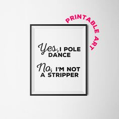 Pole Dancer printable wall art dancer art by WinkingPrints on Etsy Motivational Words, Funny Art, Pole Dancing, Printable Wall Art, Dancer, Adult Humour, Messages, Prints, Wall Decor