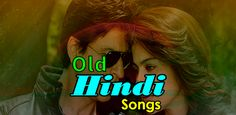 """""""Old Hindi Songs"""" is an app designed for old songs Hindi Song Hd, Old Hindi Movie Songs, Indian Movie Songs, New Hindi Songs, All Songs, Kishore Kumar Songs, Lata Mangeshkar Songs, Money Songs, Old Bollywood Songs"""