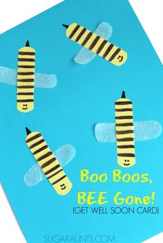 Kids can make this Boo Boos Bee Gone bumblebee card for sick friends and relatives.