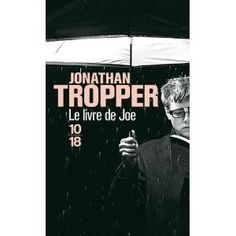 Jonathan Tropper, Le livre de Joe Médiathèque : R TRO