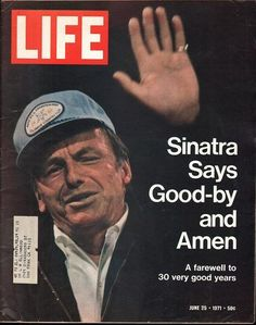 Buy Life Magazine - June 1971 -- Cover: Frank Sinatra [Single Issue Magazine] bywe believe you will relive many exciting memories using this antique magazine Life June 25 1971 - G+ to VG Condition. Life Magazine, History Magazine, News Magazines, Vintage Magazines, Vintage Books, Life Cover, Cover Pics, Cover Art, Tv Guide