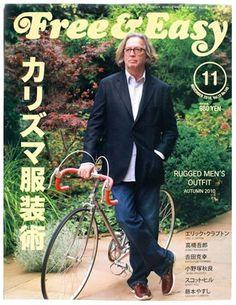 "Clapton + Bike in Japanese ""rugged fashion mag ""Free & Easy"""