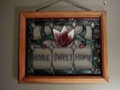 "STAINED GLASS WALL/WINDOW HANGING - Solid Wood Frame w/Chain - ""HOME SWEET HOME"" $32.99"