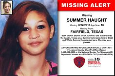 SUMMER HAUGHT, Age Now: 16, Missing: 08/22/2016. Missing From FAIRFIELD, TX. ANYONE HAVING INFORMATION SHOULD CONTACT: Freestone County Sheriff's Office (Texas) 1-903-389-3236.