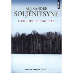 L'archipel du Goulag, Alexandre Soljenitsyne
