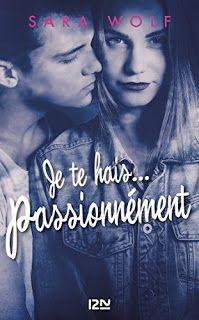 Carnet de Lecture: Lovely Vicious - tome 1 : Je te hais... passionném...