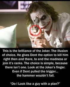 wow I never really thought he always had control, until now. Best villain ever. <3 RIP Heath Ledger