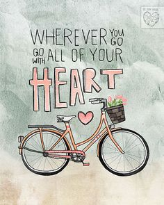 Wherever You Go Go With All Your Heart by vol25 on Etsy, $20.00