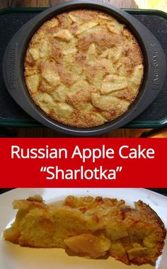 "Russian Apple Cake Recipe a.k.a ""Sharlotka"" - super easy!  Just 5 ingredients - apples, flour, eggs, sugar and baking powder.  Healthy too - no added fat, and great for breakfast!"