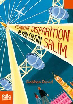 L'étonnante disparition de mon cousin Salim - Folio Junior - Livres pour enfants - Gallimard Jeunesse