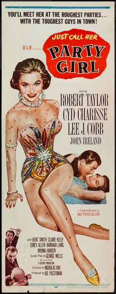 """Party Girl (MGM, 1958). Insert (14"""" X 36""""). Film Noir. Starring Robert Taylor, Cyd Charisse, Lee J. Cobb, and Myrna Hansen. Directed by Nicholas Ray."""
