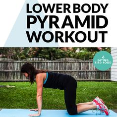 This pyramid workout targets your lower body with just five easy moves! You're using your own body weight for resistance so no equipment is necessary.