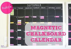 magnetic chalkboard calendar. I think I would have the days on little magnets that I could move around...