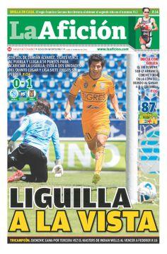 Portada La Afición Ed. Monterrey 17/03/14 LIGUILLA A LA VISTA