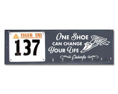 Running Medal Display and Bib Holder Combo - One Shoe Can Change Your Life - Just like Cinderella your life can change